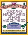 Fast Food Diet by Mary Donkersloot