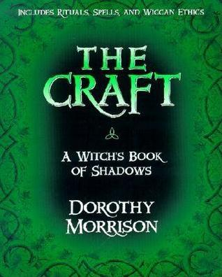 The Craft by Dorothy Morrison