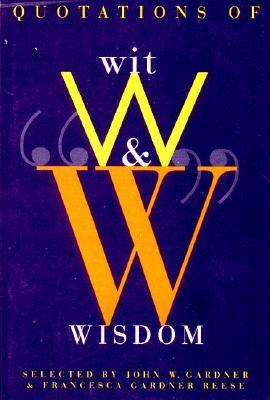 Quotations of Wit and Wisdom