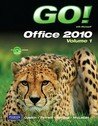 Go! with Microsoft Office 2010: Volume 1 (With CD-ROM)