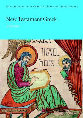 New Testament Greek by Joint Association of Classi...