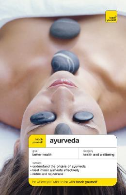 Teach Yourself Ayurveda