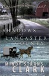 Shadows of Lancaster County
