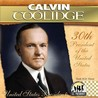 Calvin Coolidge: 30th President of the United States