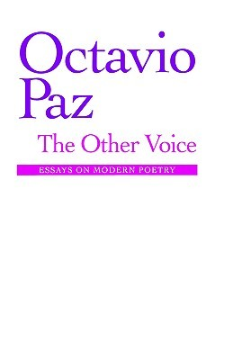 The Other Voice by Octavio Paz