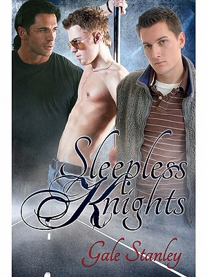 Sleepless Knights by Gale Stanley