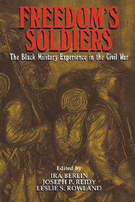 Freedom's Soldiers by Joseph P. Reidy