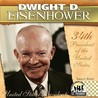 Dwight D. Eisenhower (The United States Presidents)