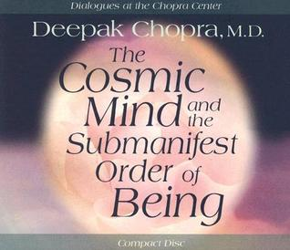 The Cosmic Mind and Submanifest Order of Being