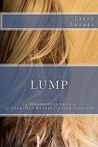 Lump: 19 Monologues from a 27-Year-Old Breast Cancer Survivor