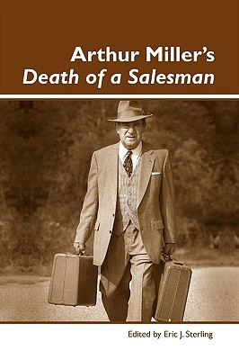 Arthur Miller's Death Of A Salesman: Summary & Analysis