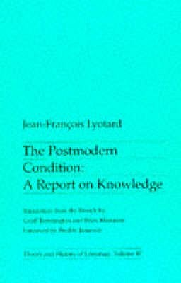 The Postmodern Condition by Jean-François Lyotard