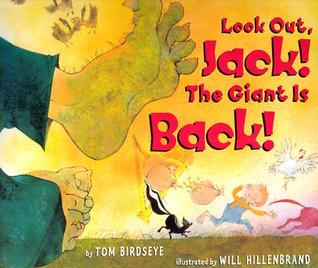 Look Out, Jack! The Giant Is Back! by Tom Birdseye