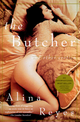 The Butcher and Other Erotica by Alina Reyes