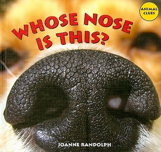 Whose Nose Is This?
