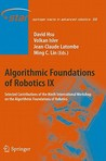 Algorithmic Foundations Of Robotics Ix: Selected Contributions Of The Ninth International Workshop On The Algorithmic Foundations Of Robotics (Springer Tracts In Advanced Robotics)