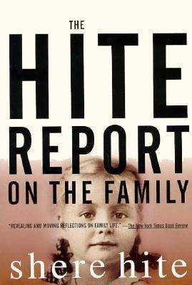 The Hite Report on the Family by Shere Hite