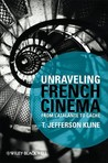 Unraveling French cinema : from L'Atalante to Caché