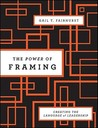 The Power of Framing: Creating the Language of Leadership