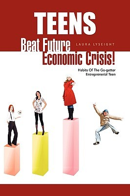 Teens- Beat Future Economic Crisis!