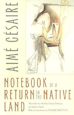 Notebook of a Return to the Native Land by Aimé Césaire