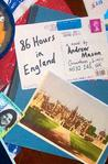 86 Hours in England