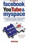 Stories Of Facebook, Youtube And Myspace