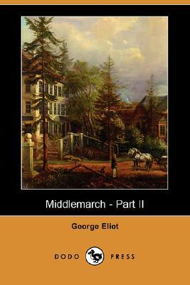 Middlemarch - Part II
