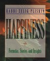 Happiness: Formulas, Stories, and Insights