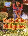 Foods of the Philippines (A Taste of Culture)
