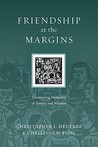 Friendship at the Margins: Discovering Mutuality in Service and Mission