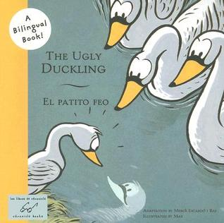 The Ugly Duckling/El Patito Feo