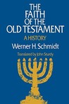 The Faith of the Old Testament: A History