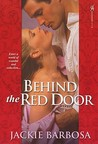 Behind the Red Door (Ever After Novellas, #2-4)