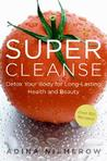 Super Cleanse by Adina Niemerow