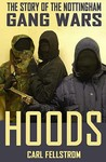 Hoods: The Gangs of Nottingham - A Study in Organized Crime