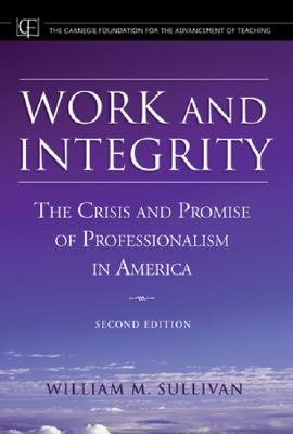 Work and Integrity by William M. Sullivan
