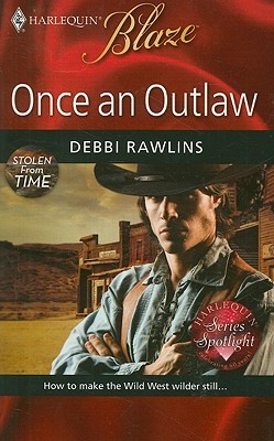 Once An Outlaw (Stolen from Time, #1)
