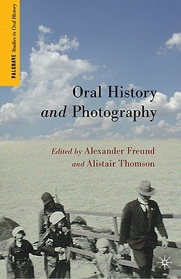 Oral History and Photography by Alexander Freund