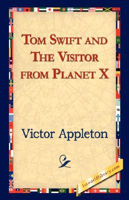 Tom Swift and The Visitor from Planet X (Tom Swift Jr #17)