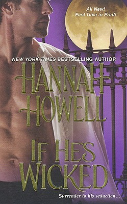 If He's Wicked by Hannah Howell