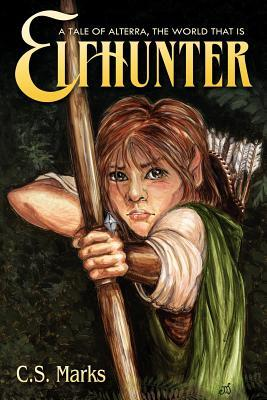 Elfhunter by C.S. Marks
