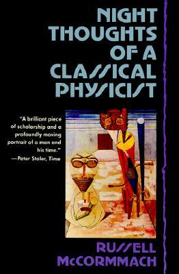 Night Thoughts of a Classical Physicist by Russell McCormmach