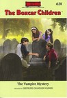 The Vampire Mystery (The Boxcar Children, #120)