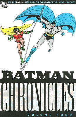 The Batman Chronicles, Vol. 4 by Bill Finger