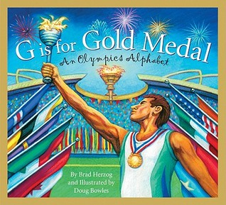 G Is for Gold Medal by Brad Herzog