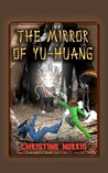 The Mirror of Yu-Huang (The Library of Athena, #3)