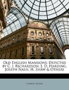 Old English Mansions by Charles Holme