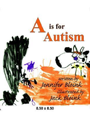 """""""A"""" is for Autism"""