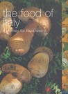 The Food Of Italy (Food Of The World)